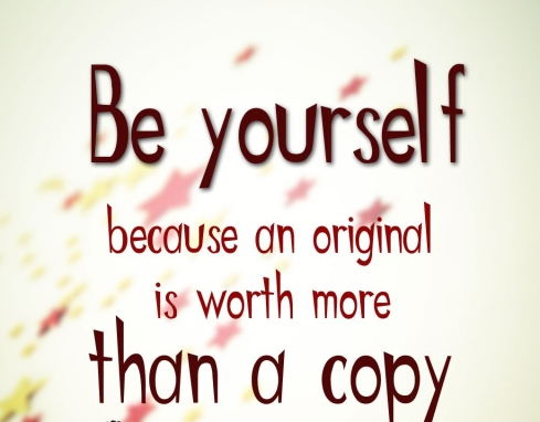 Be-yourself-because-an-original-is-worth-more